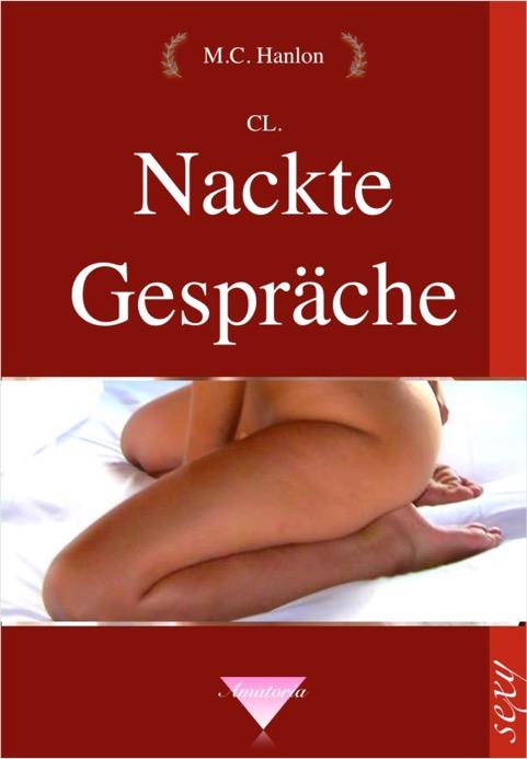 Band 150 Nackte Gespräche - Heisse Storys
