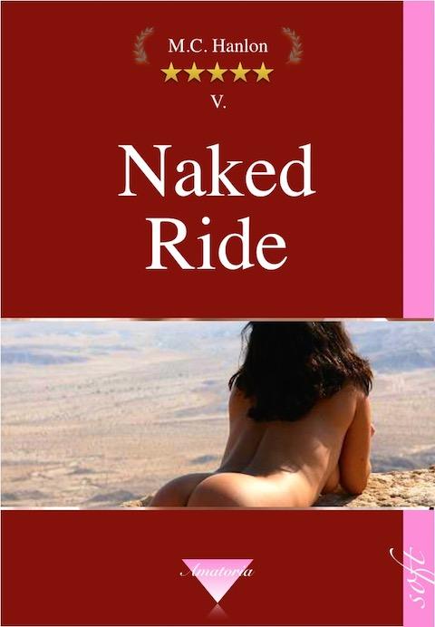 5 Naked Ride - Erotische Erzählungen